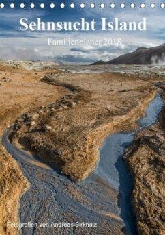 Sehnsucht Island Familienplaner 2018 (Tischkalender 2018 DIN A5 hoch) Dieser erfolgreiche Kalender wurde dieses Jahr mit gleichen Bildern und aktualisiertem Kalendarium wiederveröffentlicht.