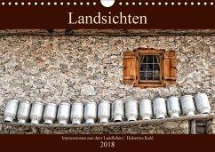 Landsichten - Impressionen aus dem Landleben (Wandkalender 2018 DIN A4 quer) Dieser erfolgreiche Kalender wurde dieses Jahr mit gleichen Bildern und aktualisiertem Kalendarium wiederveröffentlicht.