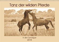 Tanz der wilden Pferde in der Camargue (Wandkalender 2018 DIN A3 quer) Dieser erfolgreiche Kalender wurde dieses Jahr mit gleichen Bildern und aktualisiertem Kalendarium wiederveröffentlicht.