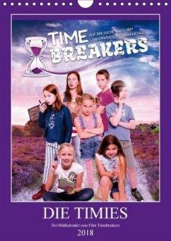 DIE TIMIES - Der Bildkalender zum Film Timebreakers (Wandkalender 2018 DIN A4 hoch) Dieser erfolgreiche Kalender wurde dieses Jahr mit gleichen Bildern und aktualisiertem Kalendarium wiederveröffentlicht.