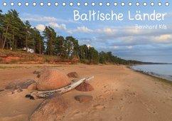 Baltische Länder (Tischkalender 2018 DIN A5 quer) Dieser erfolgreiche Kalender wurde dieses Jahr mit gleichen Bildern und aktualisiertem Kalendarium wiederveröffentlicht.