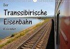 Der Transsibirische Eisenbahn Kalender (Wandkalender 2018 DIN A4 quer) Dieser erfolgreiche Kalender wurde dieses Jahr mit gleichen Bildern und aktualisiertem Kalendarium wiederveröffentlicht.
