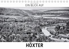 Ein Blick auf Höxter (Tischkalender 2018 DIN A5 quer) Dieser erfolgreiche Kalender wurde dieses Jahr mit gleichen Bildern und aktualisiertem Kalendarium wiederveröffentlicht.