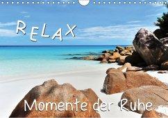 Relax, Momente der Ruhe (Wandkalender 2018 DIN A4 quer) Dieser erfolgreiche Kalender wurde dieses Jahr mit gleichen Bildern und aktualisiertem Kalendarium wiederveröffentlicht.