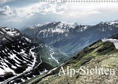 Alp-Sichten 2018 (Wandkalender 2018 DIN A3 quer) Dieser erfolgreiche Kalender wurde dieses Jahr mit gleichen Bildern und aktualisiertem Kalendarium wiederveröffentlicht.