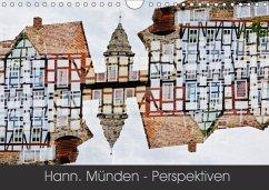 Hann. Münden - Perspektiven (Wandkalender 2018 DIN A4 quer) Dieser erfolgreiche Kalender wurde dieses Jahr mit gleichen Bildern und aktualisiertem Kalendarium wiederveröffentlicht.