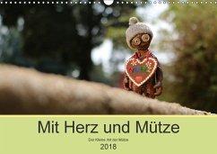 Mit Herz und Mütze (Wandkalender 2018 DIN A3 quer) Dieser erfolgreiche Kalender wurde dieses Jahr mit gleichen Bildern und aktualisiertem Kalendarium wiederveröffentlicht.