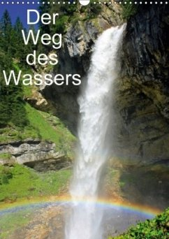 Der Weg des WassersAT-Version (Wandkalender 2018 DIN A3 hoch)