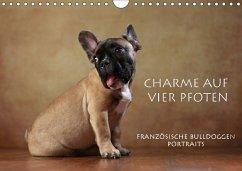 Charme auf vier Pfoten - Französische Bulldoggen Portraits (Wandkalender 2018 DIN A4 quer) Dieser erfolgreiche Kalender wurde dieses Jahr mit gleichen Bildern und aktualisiertem Kalendarium wiederveröffentlicht.