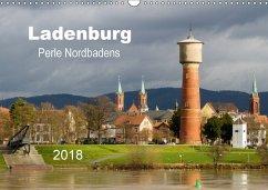 Ladenburg - Perle Nordbadens (Wandkalender 2018 DIN A3 quer)