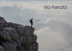 Via FerrataAT-Version (Tischkalender 2018 DIN A5 quer) Dieser erfolgreiche Kalender wurde dieses Jahr mit gleichen Bildern und aktualisiertem Kalendarium wiederveröffentlicht.