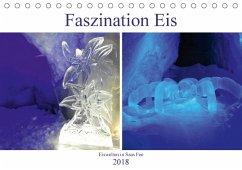 Faszination Eis. Eiswelten in Saas Fee (Tischkalender 2018 DIN A5 quer) Dieser erfolgreiche Kalender wurde dieses Jahr mit gleichen Bildern und aktualisiertem Kalendarium wiederveröffentlicht.