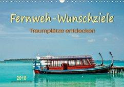 Fernweh-Wunschziele, Traumplätze entdecken (Wandkalender 2018 DIN A3 quer) Dieser erfolgreiche Kalender wurde dieses Jahr mit gleichen Bildern und aktualisiertem Kalendarium wiederveröffentlicht.