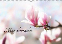 Magnolienzauber (Wandkalender 2018 DIN A3 quer) Dieser erfolgreiche Kalender wurde dieses Jahr mit gleichen Bildern und aktualisiertem Kalendarium wiederveröffentlicht.