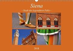 Siena - Stadt des legendären Palio (Wandkalender 2018 DIN A3 quer) Dieser erfolgreiche Kalender wurde dieses Jahr mit gleichen Bildern und aktualisiertem Kalendarium wiederveröffentlicht.