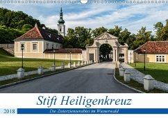 Stift Heiligenkreuz (Wandkalender 2018 DIN A3 quer) Dieser erfolgreiche Kalender wurde dieses Jahr mit gleichen Bildern und aktualisiertem Kalendarium wiederveröffentlicht.