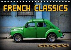 Auto-Legenden - French Classics (Tischkalender 2018 DIN A5 quer) Dieser erfolgreiche Kalender wurde dieses Jahr mit gleichen Bildern und aktualisiertem Kalendarium wiederveröffentlicht.