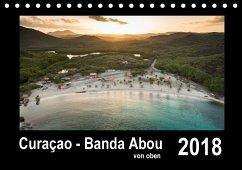 Curaçao - Banda Abou von oben (Tischkalender 2018 DIN A5 quer)
