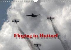 Flugtag in Hattorf (Wandkalender 2018 DIN A4 quer) Dieser erfolgreiche Kalender wurde dieses Jahr mit gleichen Bildern und aktualisiertem Kalendarium wiederveröffentlicht.