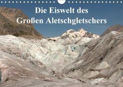 Die Eiswelt des Großen Aletschgletschers (Wandkalender 2018 DIN A4 quer) Dieser erfolgreiche Kalender wurde dieses Jahr mit gleichen Bildern und aktualisiertem Kalendarium wiederveröffentlicht.
