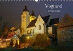 Vogtland - Impressionen (Wandkalender 2018 DIN A3 quer)