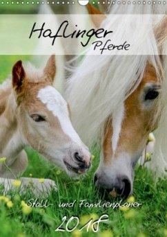 Haflinger Pferde - Stall- und Familienplaner 2018 (Wandkalender 2018 DIN A3 hoch) Dieser erfolgreiche Kalender wurde dieses Jahr mit gleichen Bildern und aktualisiertem Kalendarium wiederveröffentlicht.
