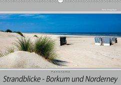 Strandblicke Borkum und Norderney (Wandkalender 2018 DIN A3 quer) Dieser erfolgreiche Kalender wurde dieses Jahr mit gleichen Bildern und aktualisiertem Kalendarium wiederveröffentlicht.