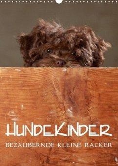 Hundekinder - Bezaubernde kleine Racker (Wandkalender 2018 DIN A3 hoch) Dieser erfolgreiche Kalender wurde dieses Jahr mit gleichen Bildern und aktualisiertem Kalendarium wiederveröffentlicht.
