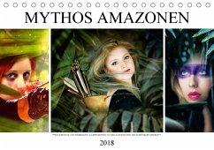 Mythos Amazonen (Tischkalender 2018 DIN A5 quer) Dieser erfolgreiche Kalender wurde dieses Jahr mit gleichen Bildern und aktualisiertem Kalendarium wiederveröffentlicht.