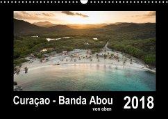 Curaçao - Banda Abou von oben (Wandkalender 2018 DIN A3 quer)