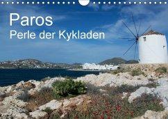 Paros, Perle der Kykladen (Wandkalender 2018 DIN A4 quer) Dieser erfolgreiche Kalender wurde dieses Jahr mit gleichen Bildern und aktualisiertem Kalendarium wiederveröffentlicht.