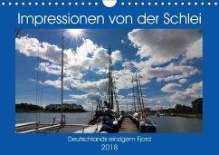 Impressionen von der Schlei - Deutschlands einzigem Fjord (Wandkalender 2018 DIN A4 quer) Dieser erfolgreiche Kalender wurde dieses Jahr mit gleichen Bildern und aktualisiertem Kalendarium wiederveröffentlicht. - Dürr, Brigitte