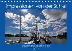 Impressionen von der Schlei - Deutschlands einzigem Fjord (Tischkalender 2018 DIN A5 quer) Dieser erfolgreiche Kalender wurde dieses Jahr mit gleichen Bildern und aktualisiertem Kalendarium wiederveröffentlicht.