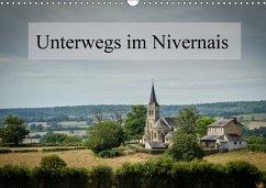 Unterwegs im Nivernais (Wandkalender 2018 DIN A3 quer) Dieser erfolgreiche Kalender wurde dieses Jahr mit gleichen Bildern und aktualisiertem Kalendarium wiederveröffentlicht.