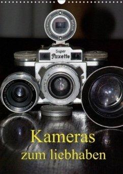 Kameras zum liebhaben (Wandkalender 2018 DIN A3 hoch)