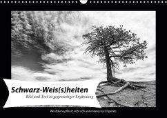 Schwarz-Weis(s)heiten (Wandkalender 2018 DIN A3 quer) Dieser erfolgreiche Kalender wurde dieses Jahr mit gleichen Bildern und aktualisiertem Kalendarium wiederveröffentlicht.