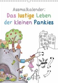 Ausmalkalender: Das lustige Leben der kleinen Pankies (Wandkalender 2018 DIN A3 hoch) Dieser erfolgreiche Kalender wurde dieses Jahr mit gleichen Bildern und aktualisiertem Kalendarium wiederveröffentlicht.