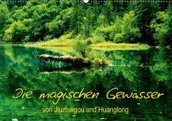 Die magischen Gewässer von Jiuzhaigou und Huanglong (Wandkalender 2018 DIN A2 quer) Dieser erfolgreiche Kalender wurde dieses Jahr mit gleichen Bildern und aktualisiertem Kalendarium wiederveröffentlicht.