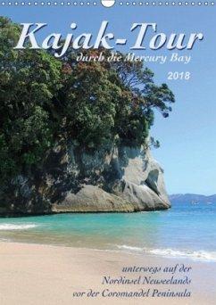 Kajak-Tour durch die Mercury Bay (Wandkalender 2018 DIN A3 hoch) Dieser erfolgreiche Kalender wurde dieses Jahr mit gleichen Bildern und aktualisiertem Kalendarium wiederveröffentlicht.