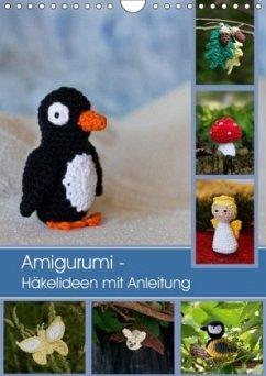 Amigurumi Häkelideen Mit Anleitung Wandkalender 2018 Din A4 Hoch