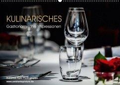 Kulinarisches - Gastronomische Impressionen (Wandkalender 2018 DIN A2 quer) Dieser erfolgreiche Kalender wurde dieses Jahr mit gleichen Bildern und aktualisiertem Kalendarium wiederveröffentlicht.