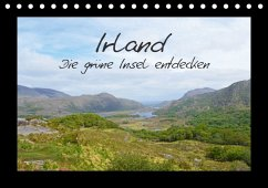 Irland - die grüne Insel entdecken (Tischkalender 2018 DIN A5 quer) Dieser erfolgreiche Kalender wurde dieses Jahr mit gleichen Bildern und aktualisiertem Kalendarium wiederveröffentlicht.