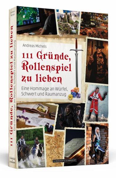 111 Gründe, Rollenspiel zu lieben - Michels, Andreas