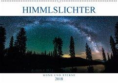 Himmelslichter - Mond und Sterne (Wandkalender 2018 DIN A2 quer) Dieser erfolgreiche Kalender wurde dieses Jahr mit gleichen Bildern und aktualisiertem Kalendarium wiederveröffentlicht.