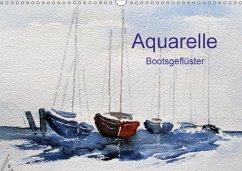 Aquarelle - Bootsgeflüster (Wandkalender 2018 DIN A3 quer) Dieser erfolgreiche Kalender wurde dieses Jahr mit gleichen Bildern und aktualisiertem Kalendarium wiederveröffentlicht.