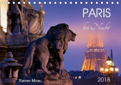 Paris bei Nacht 2018 (Tischkalender 2018 DIN A5 quer)
