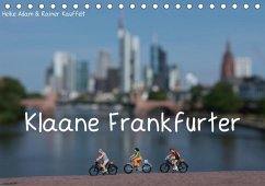 Klaane Frankfurter (Tischkalender 2018 DIN A5 quer)
