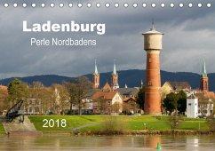 Ladenburg - Perle Nordbadens (Tischkalender 2018 DIN A5 quer)