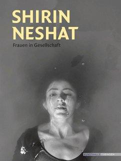 Shirin Neshat - Neshat, Shirin