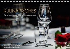 Kulinarisches - Gastronomische Impressionen (Tischkalender 2018 DIN A5 quer) Dieser erfolgreiche Kalender wurde dieses Jahr mit gleichen Bildern und aktualisiertem Kalendarium wiederveröffentlicht.